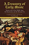 Parrish, Carl: A Treasury of Early Music: Masterworks of the Middle Ages, the Renaissance and the Baroque Era