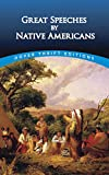 Blaisdell, Robert: Great Speeches by Native Americans