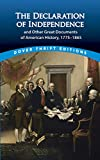 Grafton, John: The Declaration of Independence and Other Great Documents of American History, 1775+1864