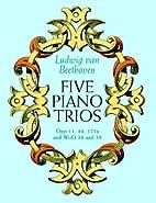 Five Piano Trios by Ludwig van Beethoven