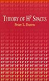 Duren, Peter L.: Theory of Hp Spaces