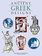 Ancient Greek Designs by Marty Noble