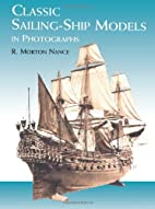 Classic Sailing-Ship Models in Photographs…