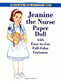 Allert, Kathy: Jeanine the Nurse Paper Doll (Dover Paper Dolls)