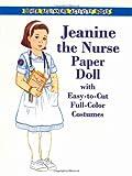 Allert, Kathy: Jeanine the Nurse Paper Doll (Dover Paper Dolls)