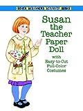 Allert, Kathy: Susan the Teacher Paper Doll (Dover Paper Dolls)