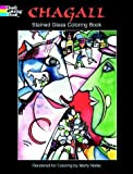 Chagall, Marc: Chagall: Stained Glass Coloring Book