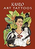 Kahlo, Frida: Kahlo Art Tattoos (Dover Tattoos)