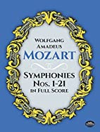Symphonies Nos. 1-21 in Full Score by…
