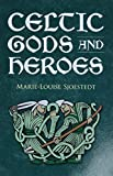Sjoestedt, Marie-Louise: Celtic Gods and Heroes (Celtic, Irish)