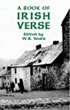 Yeats, W. B.: A Book of Irish Verse