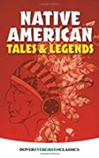 Native American Tales and Legends by Allan…