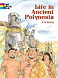 Green, Y. S.: Life in Ancient Polynesia