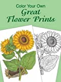 Tarbox, Charlene: Color Your Own Great Flower Prints
