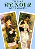 Renoir, Pierre Auguste: Twelve Renoir Bookmarks
