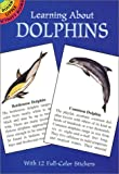 Sy Barlowe: Learning About Dolphins (Dover Little Activity Books)