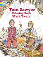 Tom Sawyer Coloring Book (Dover Pictorial…