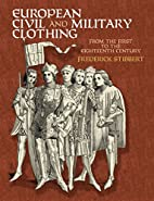 European Civil and Military Clothing (Dover…