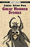 Poe, Edgar Allan: Great Horror Stories (Dover Large Print Classics)
