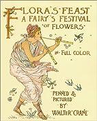 Flora's Feast: A Fairy's Festival of Flowers…