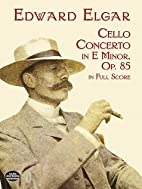 Concerto for cello and orchestra, op. 85…