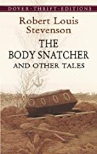 The Body Snatcher and Other Stories by…