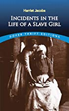 Incidents in the Life of a Slave Girl by…