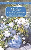Jacqueline Kennedy-Onassis: Mother: A Book of Quotations (Dover Thrift Editions)