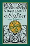 Merne, John G.: A Handbook of Celtic Ornament