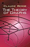 Berge, Claude: The Theory of Graphs (Dover Books on Mathematics)