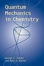 Quantum Mechanics in Chemistry (Dover Books…
