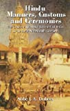 Beauchamp, Henry K.: Hindu Manners, Customs and Ceremonies: The Classic First-Hand Account of India in the Early Nineteenth Century