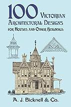 100 Victorian Architectural Designs for…
