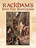 Rackham, Arthur: Rackham's Fairy Tale Illustrations in Full Color