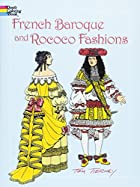 French Baroque and Rococo Fashions by Tom…