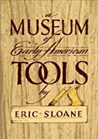 A Museum of Early American Tools (Americana)…