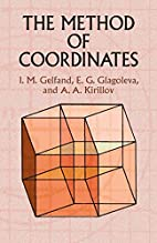 The Method of Coordinates by Israel M.…