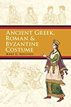 Ancient Greek, Roman & Byzantine Costume by…