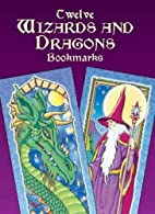 Twelve Wizards and Dragons Bookmarks by…