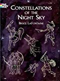 Lafontaine, Bruce: Constellations of the Night Sky: Coloring Book