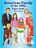 Tierney, Tom: American Family of the 1990&#39;s: Paper Dolls