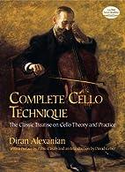 Complete Cello Technique: The Classic…