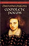Marlowe, Christopher: Complete Poems