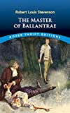 Stevenson, Robert Louis: The Master of Ballantrae