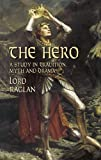 Raglan: The Hero: A Study in Tradition, Myth and Drama