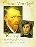 Van Gogh, Vincent: Van Gogh on Art and Artists: Letters to Emile Bernard (Genius of Vincent Van Gogh)