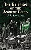 MacCulloch, J.A.: The Religion of the Ancient Celts