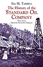 The History of the Standard Oil Company:…
