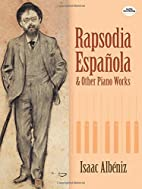 Rapsodia Española and Other Piano Works…