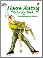 Figure Skating Coloring Book by Brenda…